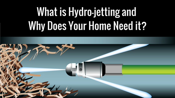 What is Hydro jetting and Why Does My Home Need it  1 - What is Hydro-Jetting and Why Does Your Home Need It?